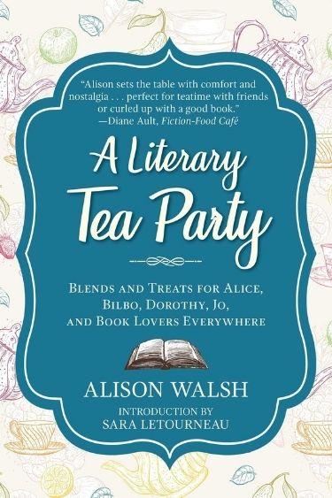 REVIEW: A Literary Tea Party by Alison Walsh