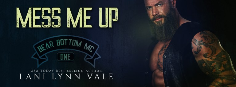Mess Me Up by Lani Lynn Vale | Cover Reveal