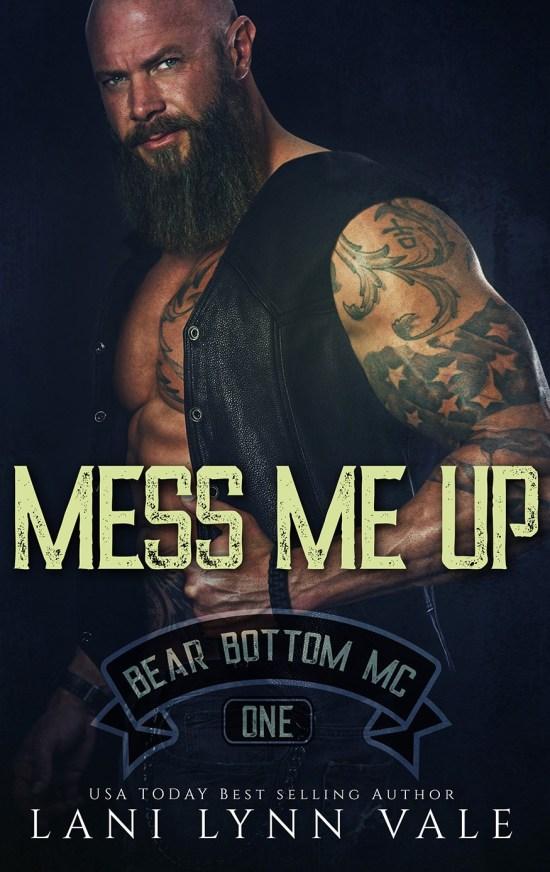 Mess Me Up by Lani Lynn Vale   Book Review