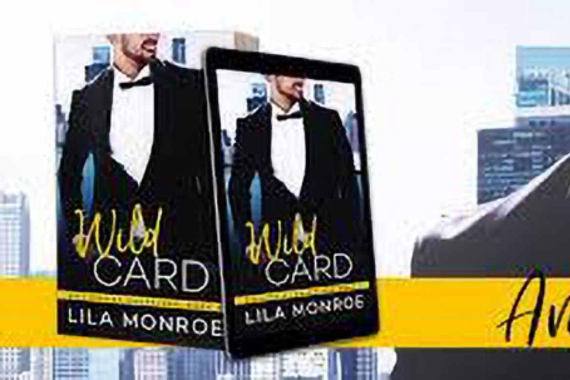 Wild Card by Lila Monroe Release Day