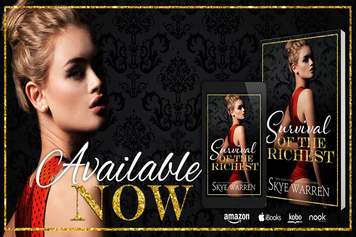 RELEASE: Survival of the Richest by Skye Warren