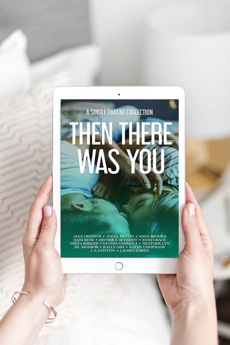 Then There Was You: A Single Parent Collection Pre-Order