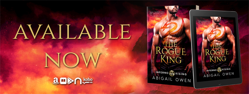 The Rogue King by Abigail Owen - Release Day
