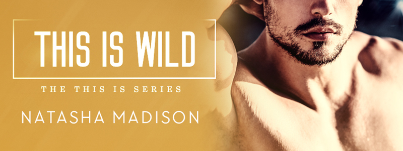 This is Wild by Natasha Madison