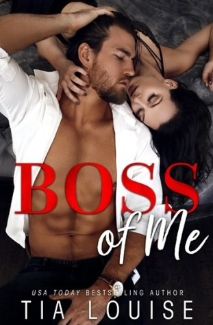 Boss of Me by Tia Louise