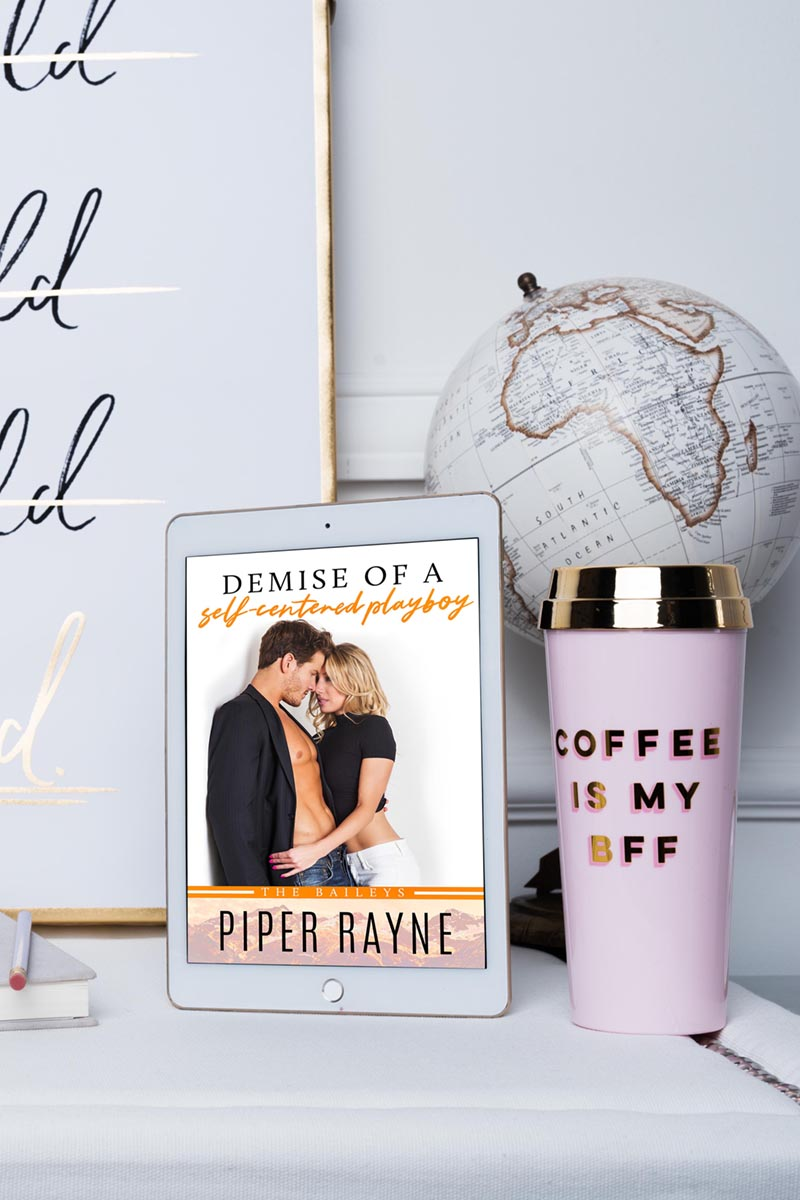 Demise of a Self-Centered Playboy by Piper Rayne – Cover Reveal