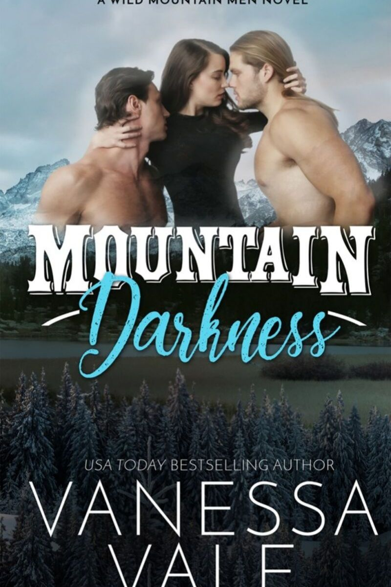 Mountain Darkness by Vanessa Vale – Release Day