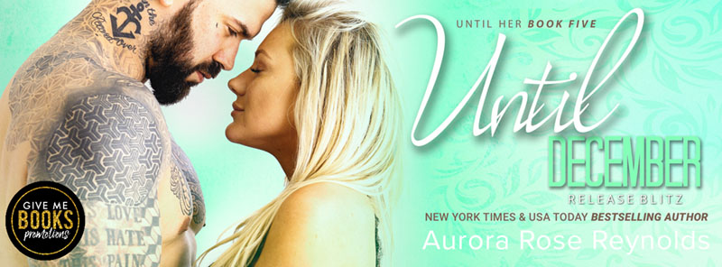 Until December by Aurora Rose Reynolds- Release Boost