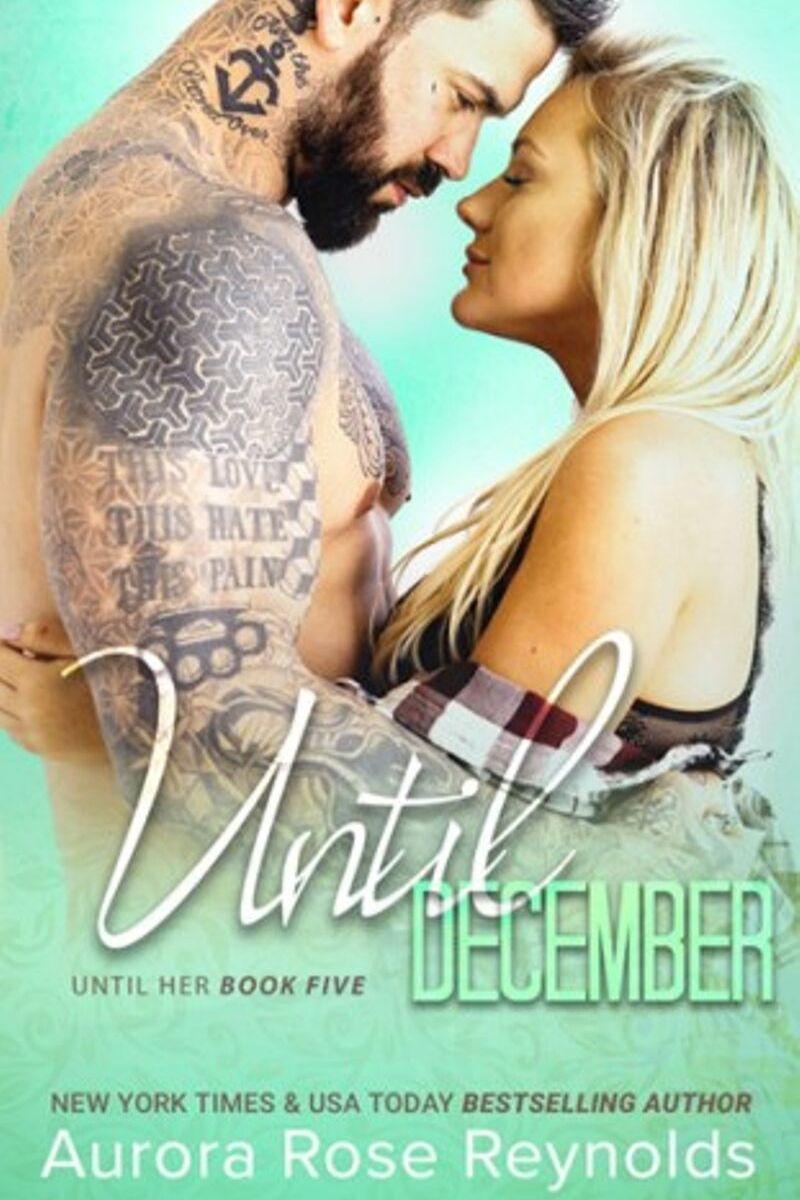 Until December by Aurora Rose Reynolds- Release Boost