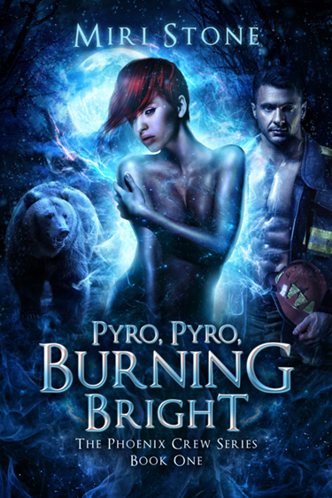 Pyro, Pyro, Burning Bright by Miri Stone