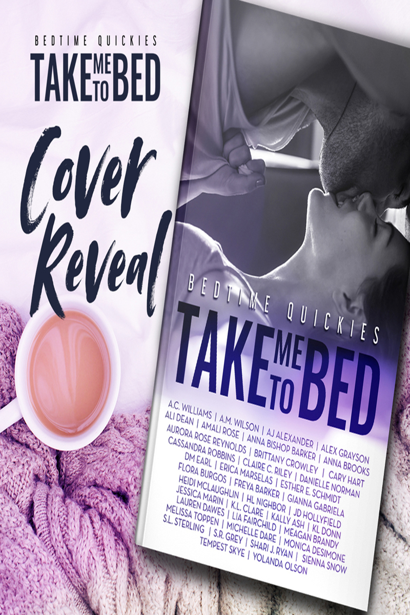 Take Me to Bed: Bedtime Quickies Collection-Cover Reveal