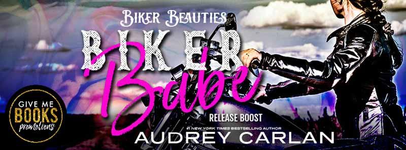 Biker Babe by Audrey Carlan Release Boost
