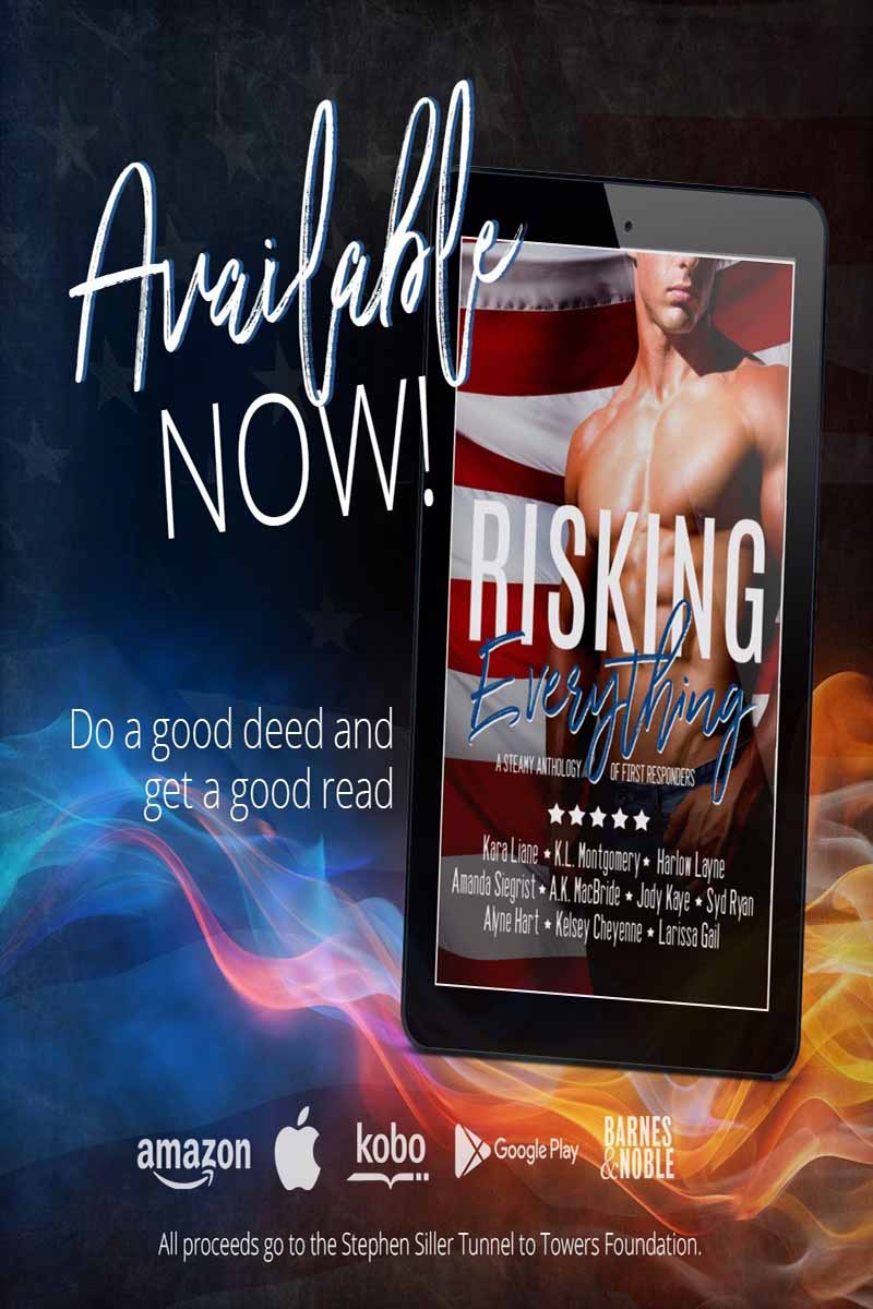 Risking Everything: A Steamy Anthology of First Responders- Release