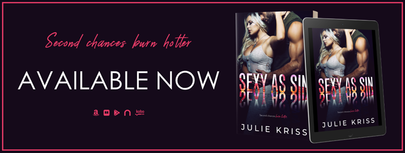Sexy as Sin by Julie Kriss Release Day!