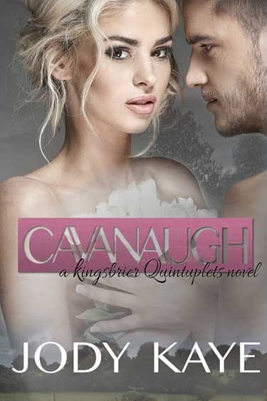 Cavanaugh by Jody Kaye