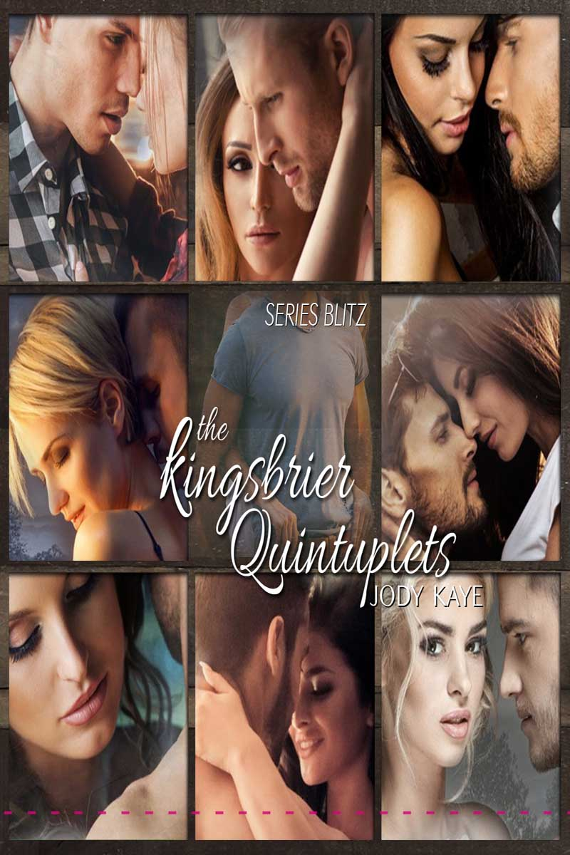 The Kingsbrier Quintuplets Series by Jody Kaye