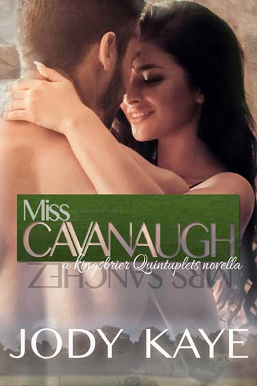 Miss Cavanaugh by Jody Kaye