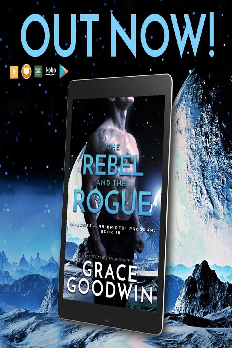 The Rebel and the Rogue by Grace Goodwin Release
