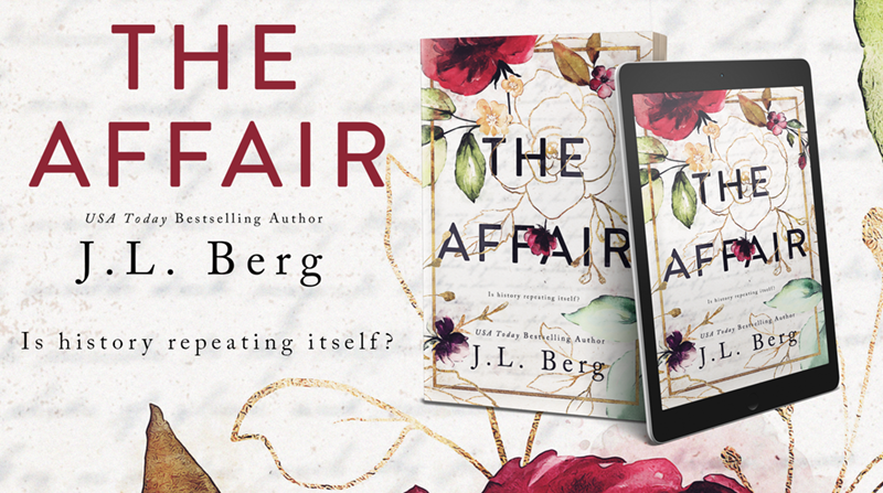 The Affair by J.L. Berg Releases Today