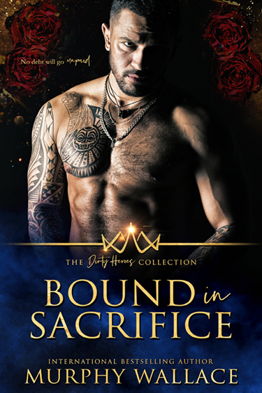 Bound in Sacrifice by Murphy Wallace