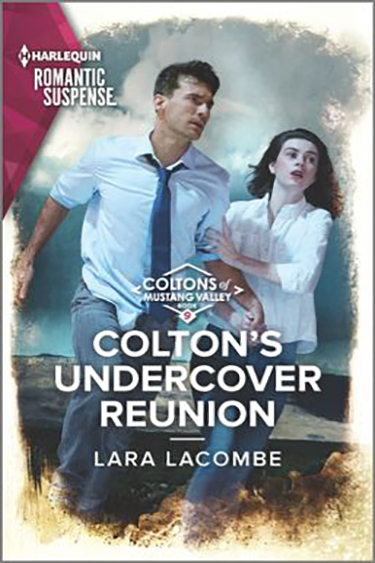 Colton's Undercover Reunion by Lara Lacombe