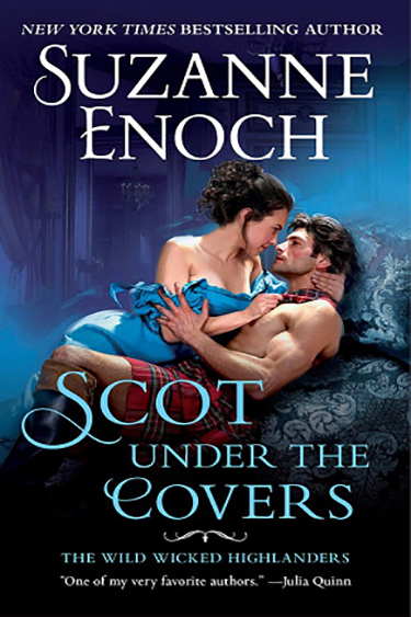 Scot Under the Covers The Wild Wicked Highlanders  by Suzanne Enoch