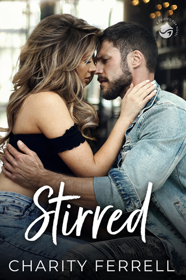 Stirred by Charity Ferrell