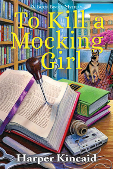 To Kill a Mocking Girl by Harper Kincaid