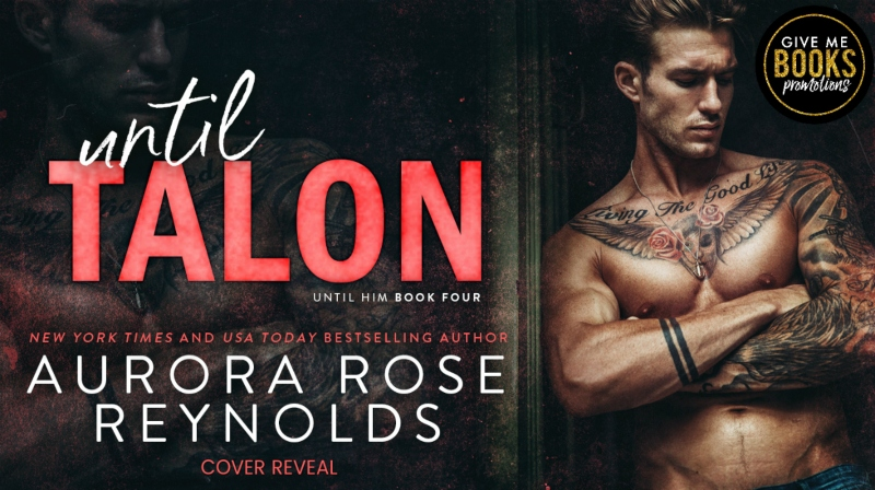 Until Talon by Aurora Rose Reynolds Cover Reveal