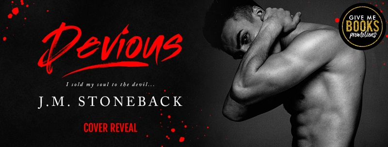 Devious by J.M. Stoneback Cover Reveal
