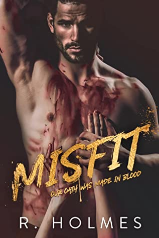 Misfit  by R. Holmes
