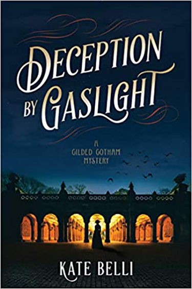 Deception by Gaslight  by Kate Belli