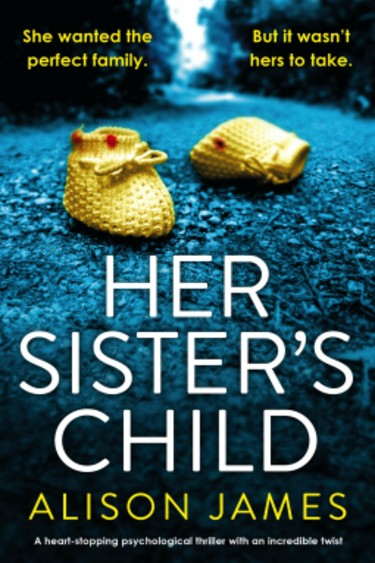 Her Sister's Child by Alison James | Book Review
