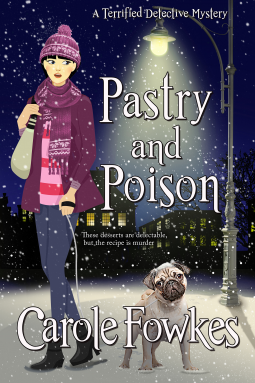 Pastry and Poison by Carole Fowkes