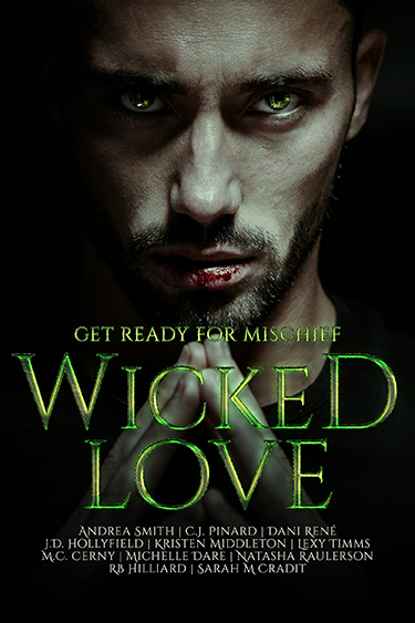 Wicked Love by Wicked Love Authors