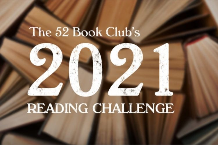 The 52 Book Club 2021 Reading Challenge