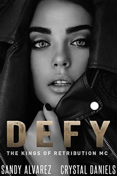 Defy by Sandy Alvarez & Crystal Daniels