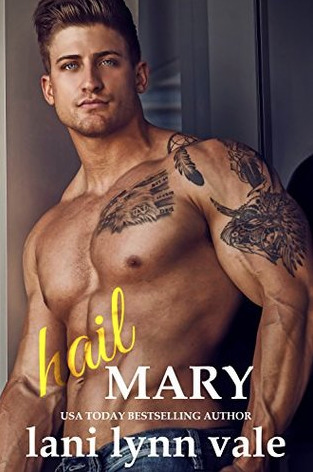 Hail Mary by Lani Lynn Vale