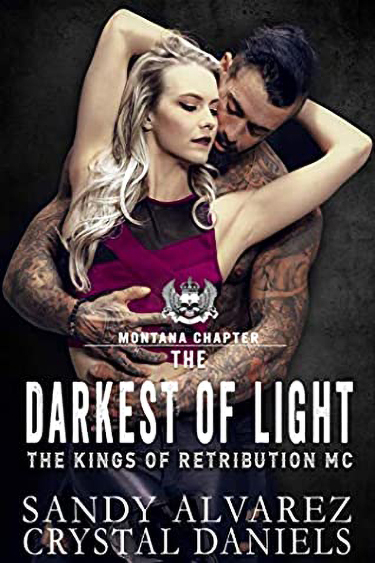 The Darkest of Light  by Sandy Alvarez, Crystal Daniels