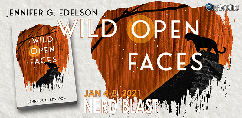 Wild Open Faces by Jennifer G. Edelson Blast