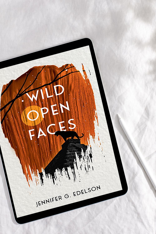 Wild Open Faces by Jennifer G. Edelson Blast