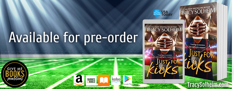 Just for Kicks by Tracy Solheim Pre-Order