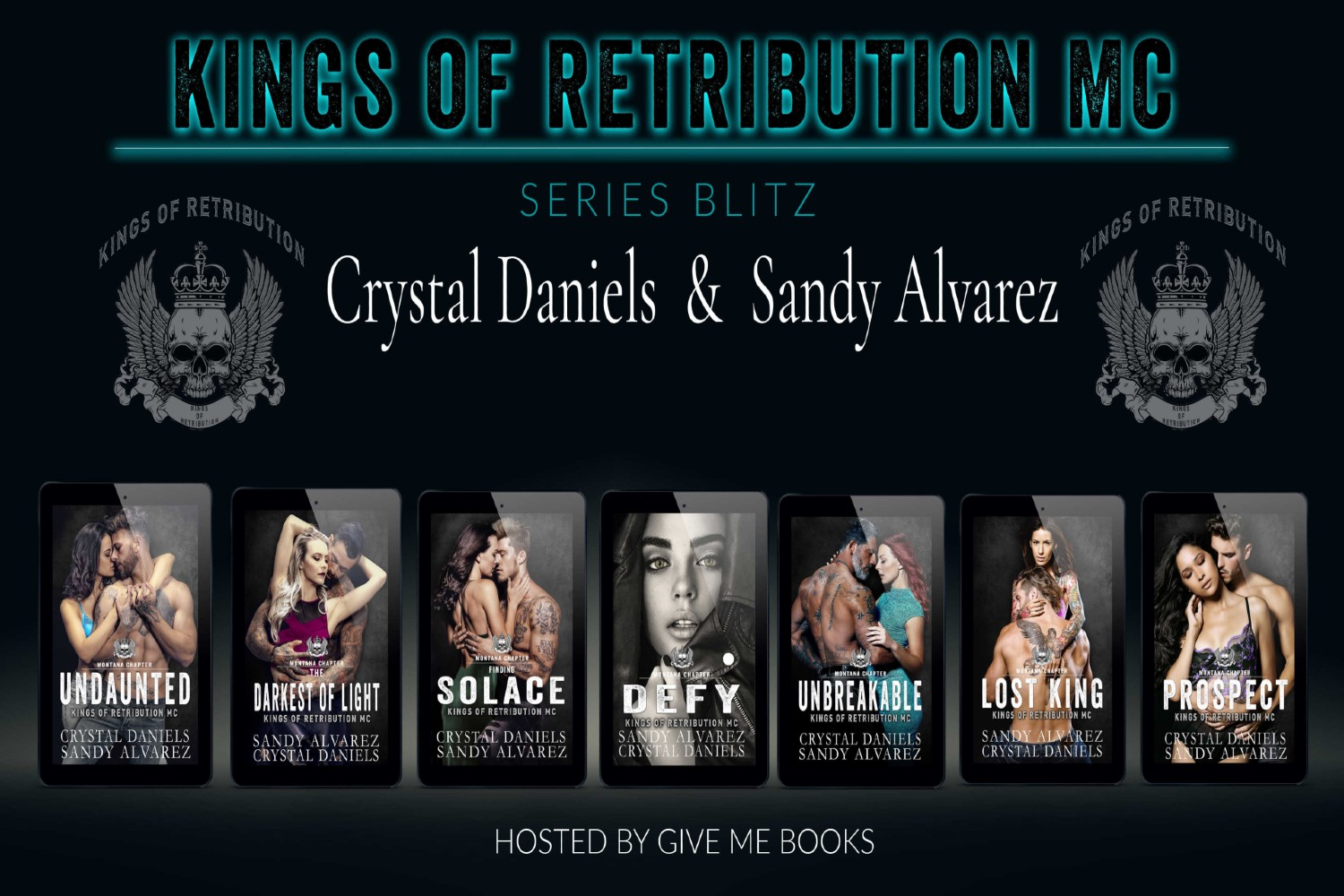 Kings of Retribution MC Montana Series by Sandy Alvarez & Crystal Daniels