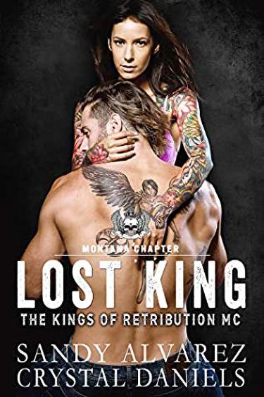 Lost King by Sandy Alvarez & Crystal Daniels