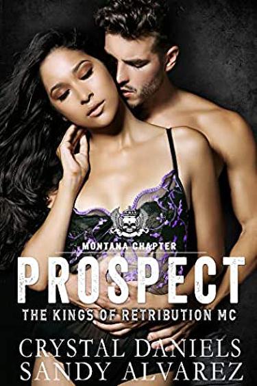 Prospect by Sandy Alvarez, Crystal Daniels