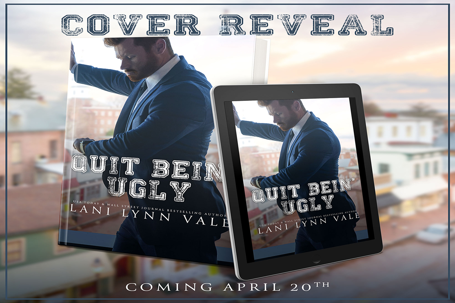 Quit Bein' Ugly by Lani Lynn Vale Cover Reveal