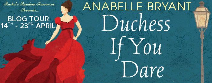 Duchess If You Dare by Anabelle Bryant | Book Review