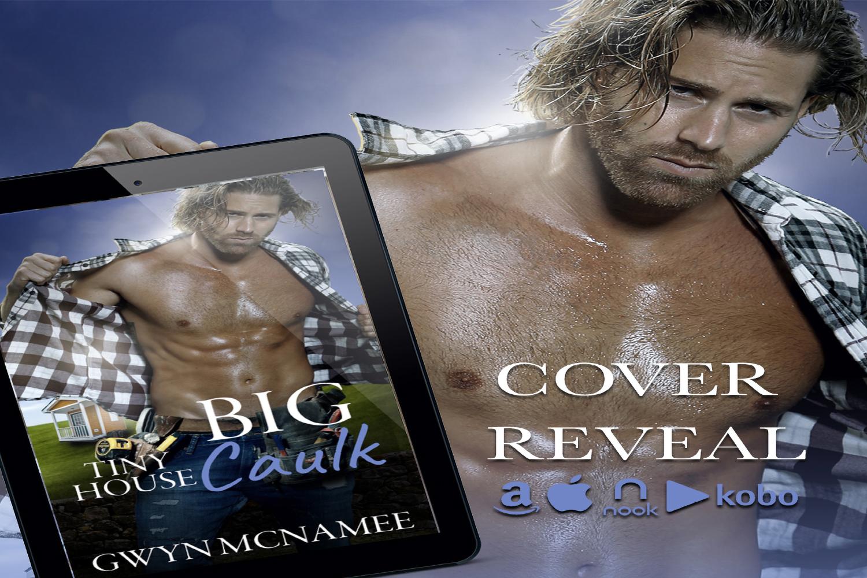 Tiny House, Big Caulk by Gwyn McNamee Cover Reveal