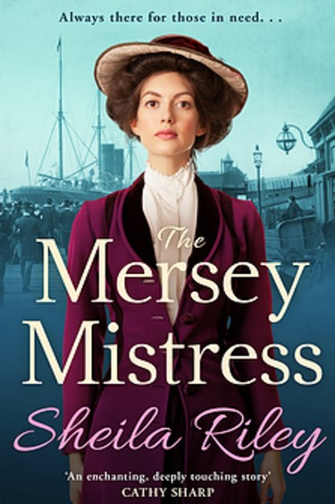 The Mersey Mistress by Sheila Riley