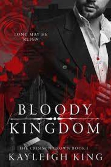 Bloody Kingdom by Kayleigh King   Book Review